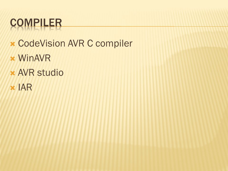  CodeVision AVR C compiler  WinAVR  AVR studio  IAR
