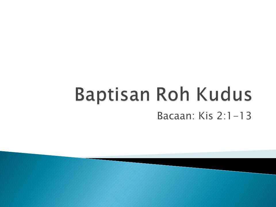 Bacaan: Kis 2:1-13