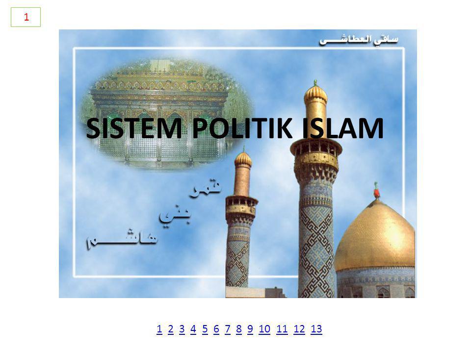 SISTEM POLITIK ISLAM 1 11 2 3 4 5 6 7 8 9 10 11 12 132345678910111213