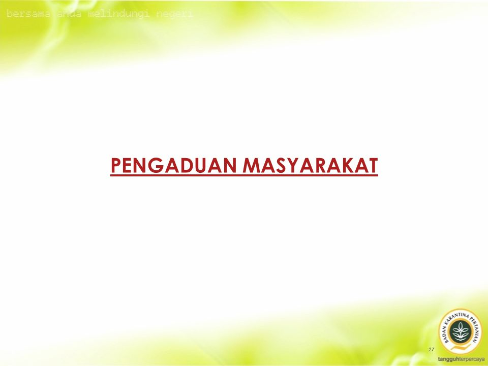 PENGADUAN MASYARAKAT 27