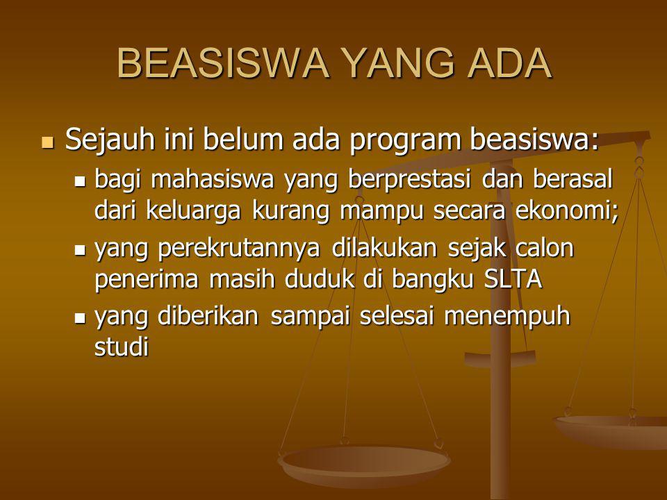 Beasiswa BIDIK MISI SASARAN: SASARAN: Lulusan SMA/SMK/MA/MAK/yang sederajat tahun 2010 yang berprestasi dan orang tua/wali-nya kurang mampu secara ekonomi.