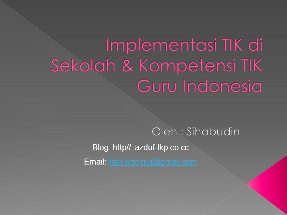 Blog: http//: azduf-lkp.co.cc Email: ihab.khoirun@gmail.comihab.khoirun@gmail.com