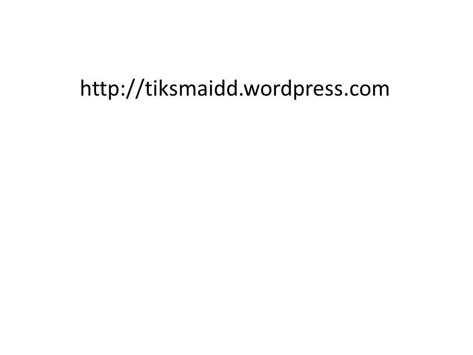 http://tiksmaidd.wordpress.com