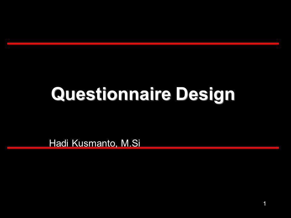 2 What is a questionnaire.