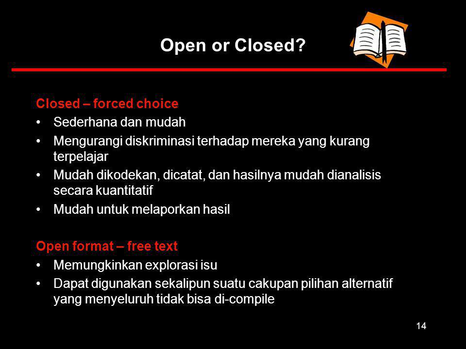 14 Open or Closed.