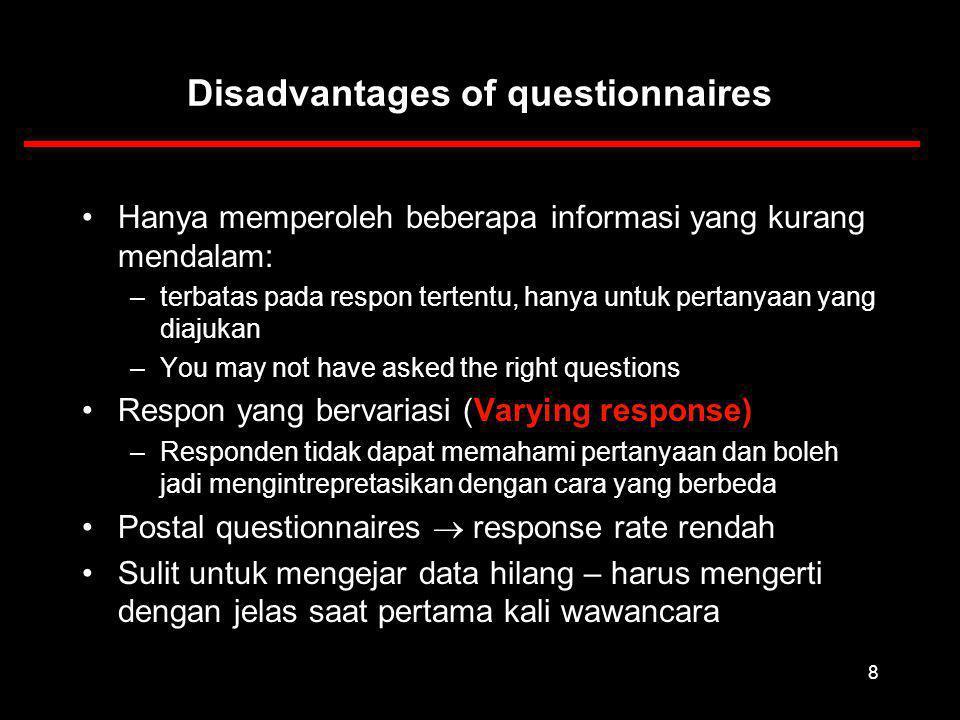 29 Presentation and layout Tetapkan urutan item/pertanyaan Dimana menempatkan pertanyaan yg sensitif.