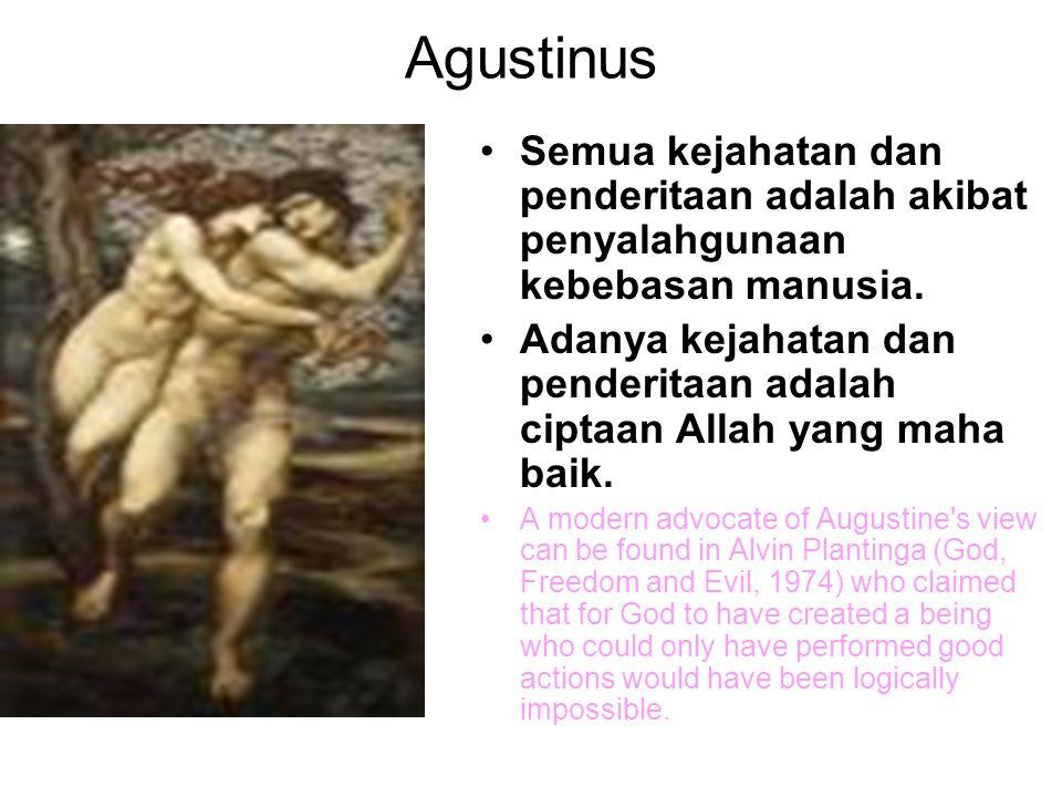 Thomas Aquinas Thomas Aquinas memakai teori privation dan aesthetic argument Agustinus.