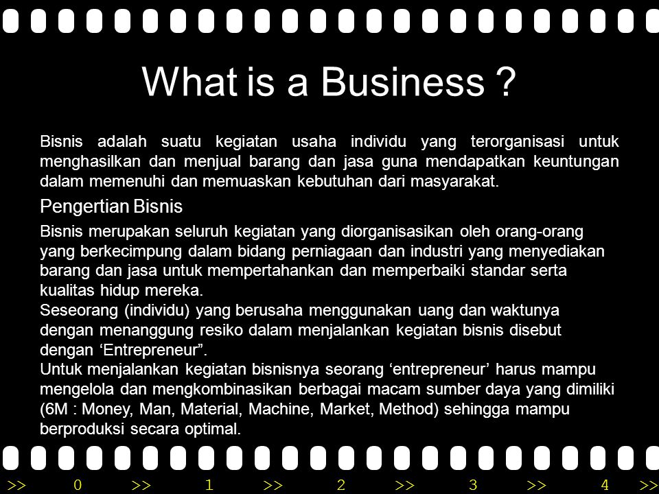 >>0 >>1 >> 2 >> 3 >> 4 >> What is a Business .