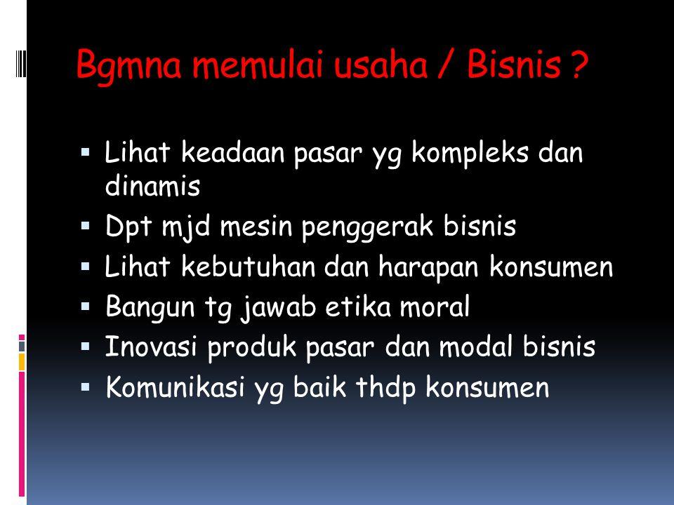 Bgmna memulai usaha / Bisnis .