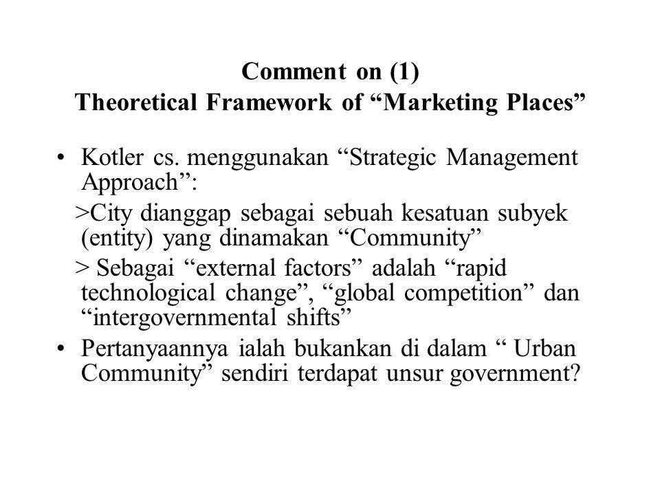 Comment on (1) Theoretical Framework of Marketing Places Kotler cs.