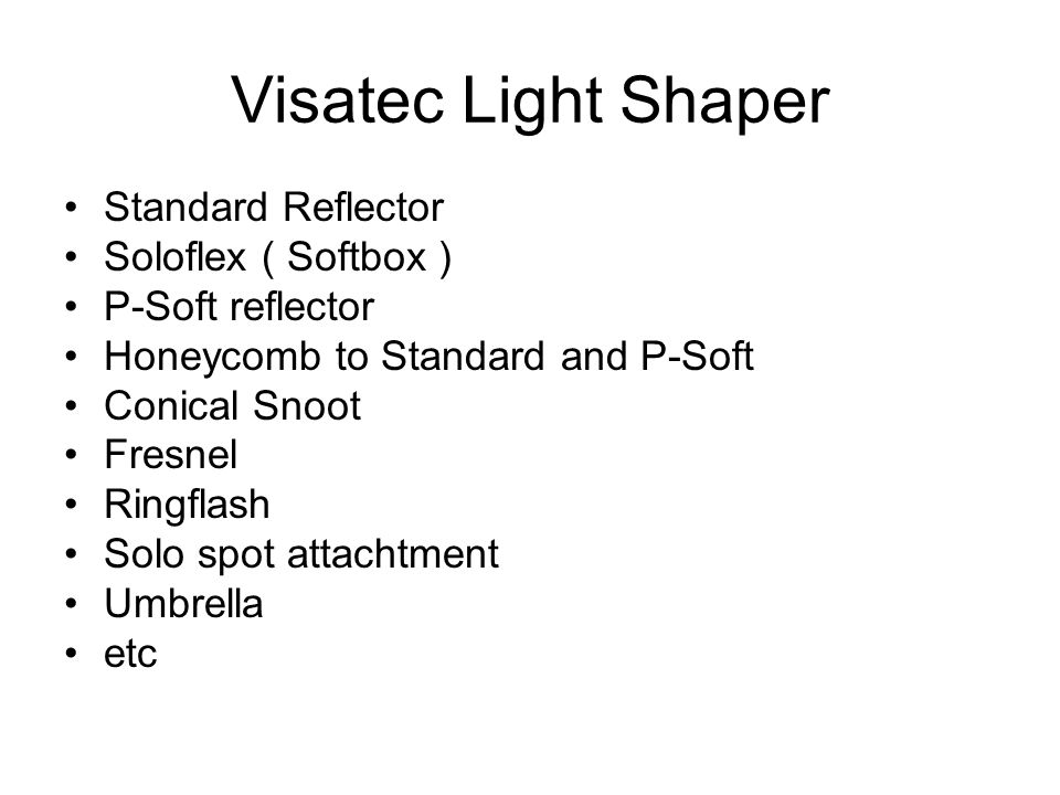 Visatec Light Shaper Standard Reflector Soloflex ( Softbox ) P-Soft reflector Honeycomb to Standard and P-Soft Conical Snoot Fresnel Ringflash Solo spot attachtment Umbrella etc