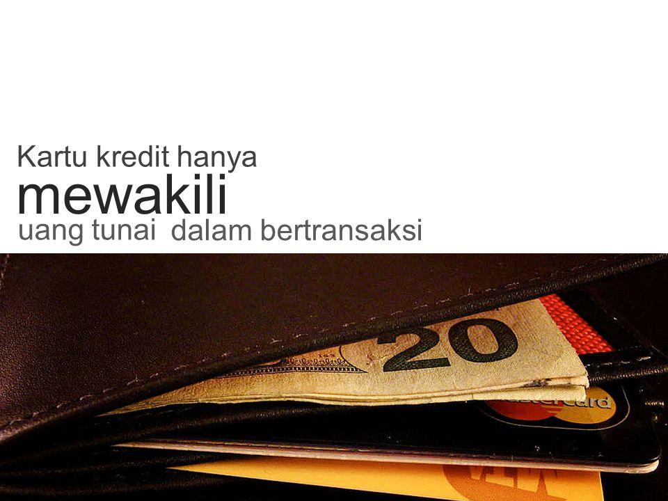 mewakili Kartu kredit hanya uang tunai dalam bertransaksi