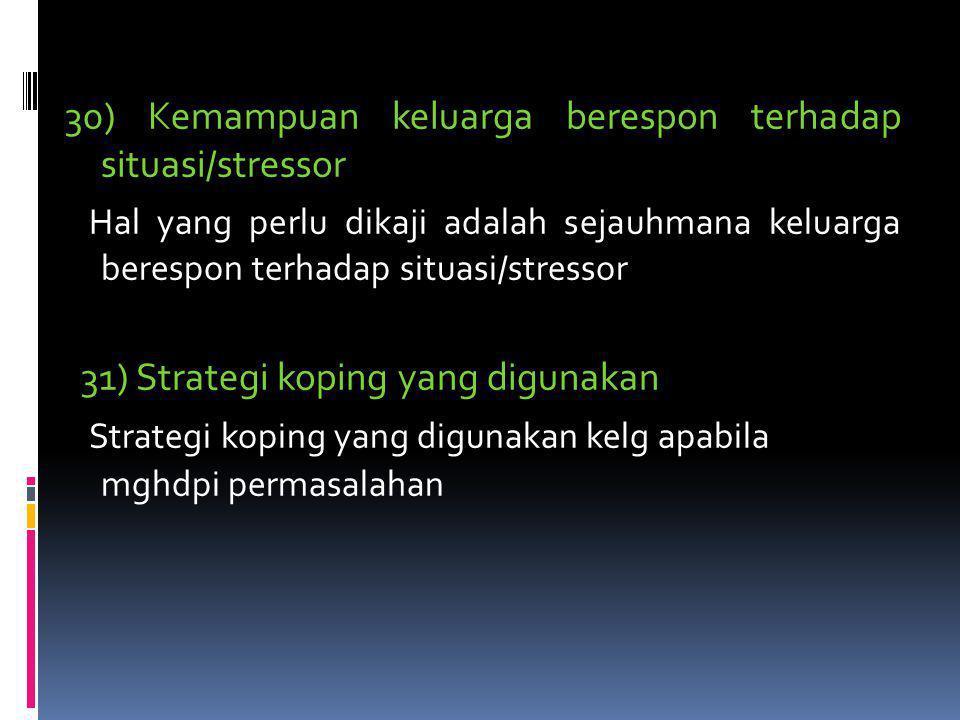 VI. Stres dan koping keluarga 29) Stresor jangka pendek dan panjang a) Stresor jangka pendek ; stresor yang dialami keluarga yang memerlukan penyelesa