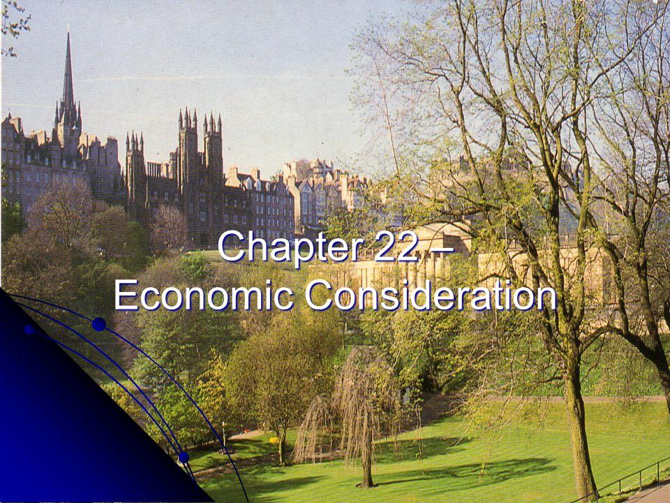 Chapter 22 – Economic Consideration