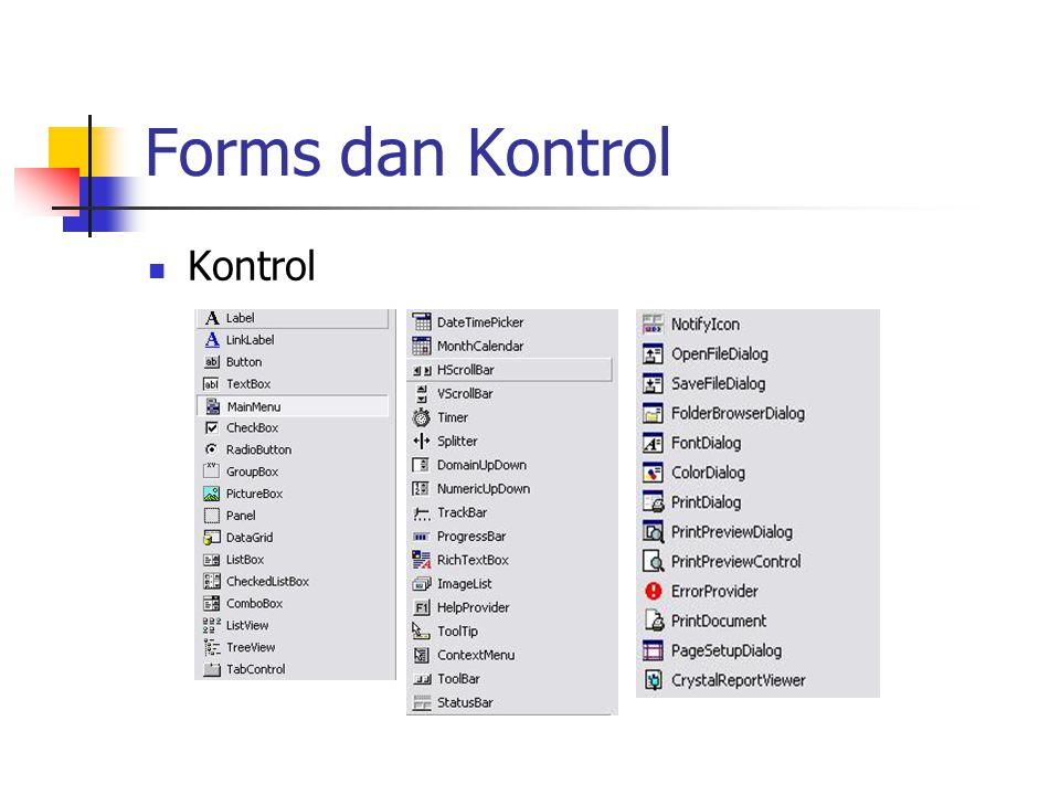 Forms dan Kontrol Kontrol