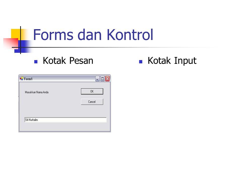 Forms dan Kontrol Kotak Pesan Kotak Input