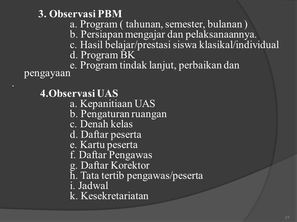 3.Observasi PBM a. Program ( tahunan, semester, bulanan ) b.