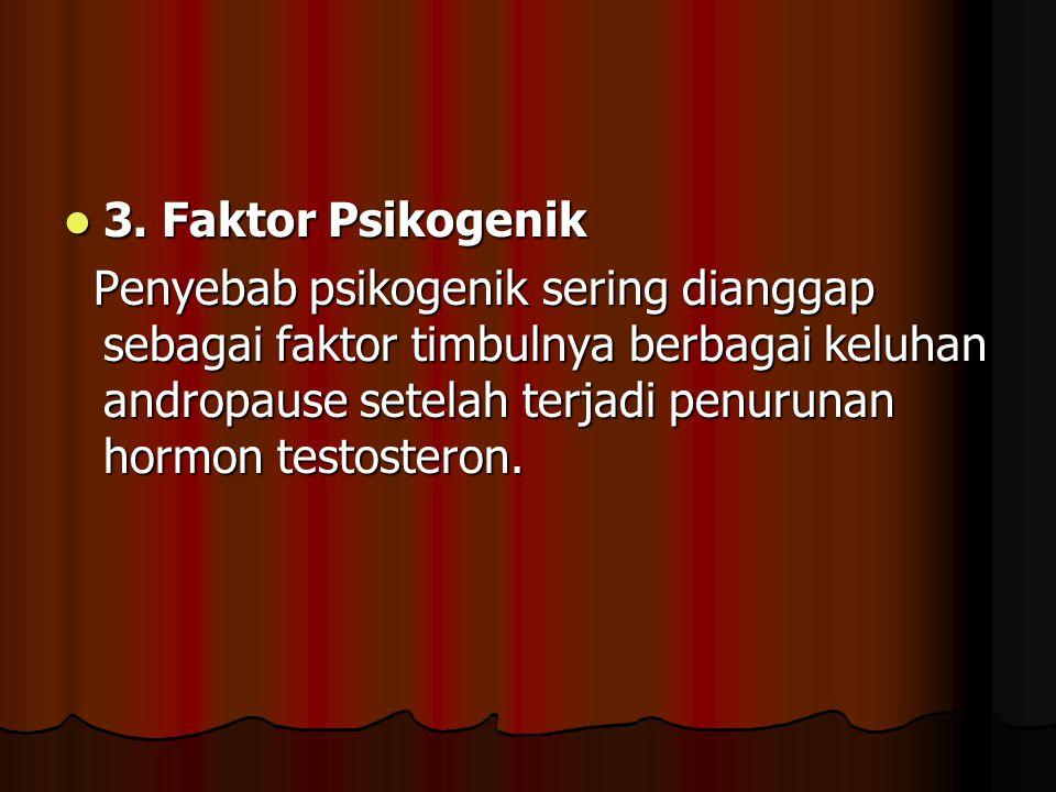 3.Faktor Psikogenik 3.