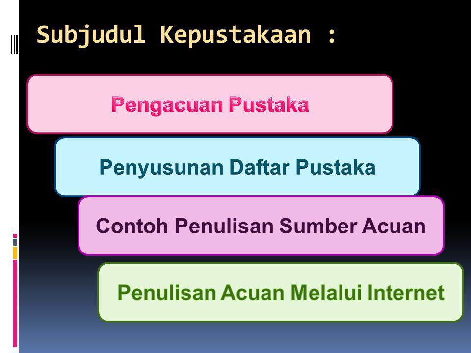  Jika sumber acuan terdiri atas tiga pengarang atau lebih yang ditulis oleh penulis pertama yang sama, maka untuk membedakan sumber acuan tersebut dituliskan seperti pada penulisan pengarang yang sama menulis pada tahun yang sama  Misal : artikel Suwanto A, Suwanto H, dan Suryanto D dipublikasi pada tahun 2000 dan artikel yang ditulis oleh Suwanto A bersama-sama Yuhana M dan Angka SL dipublikasikan juga pada tahun 2000 Suwanto et al.