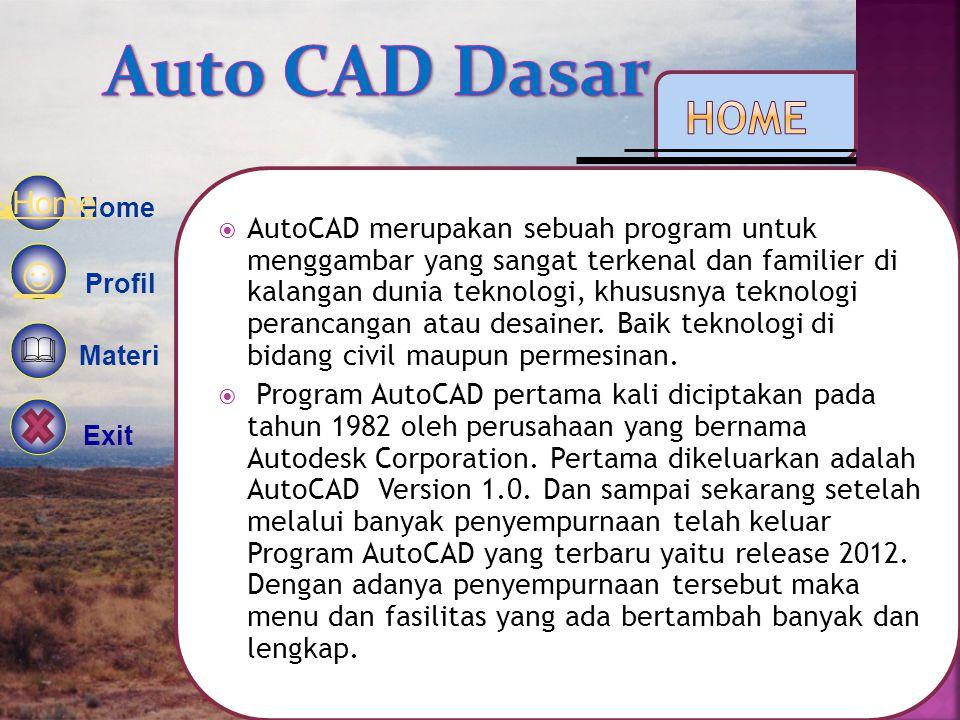  AutoCAD merupakan sebuah program untuk menggambar yang sangat terkenal dan familier di kalangan dunia teknologi, khususnya teknologi perancangan atau desainer.