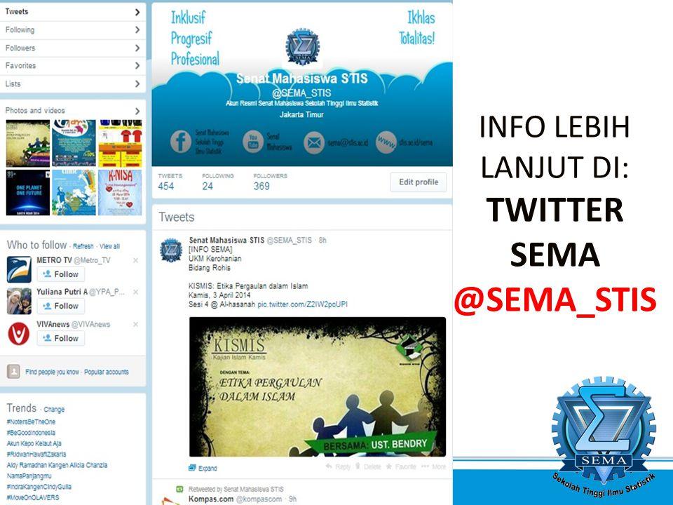 SEMA 2014 - Inklusif. Progresif. Profesional. INFO LEBIH LANJUT DI: TWITTER SEMA @SEMA_STIS