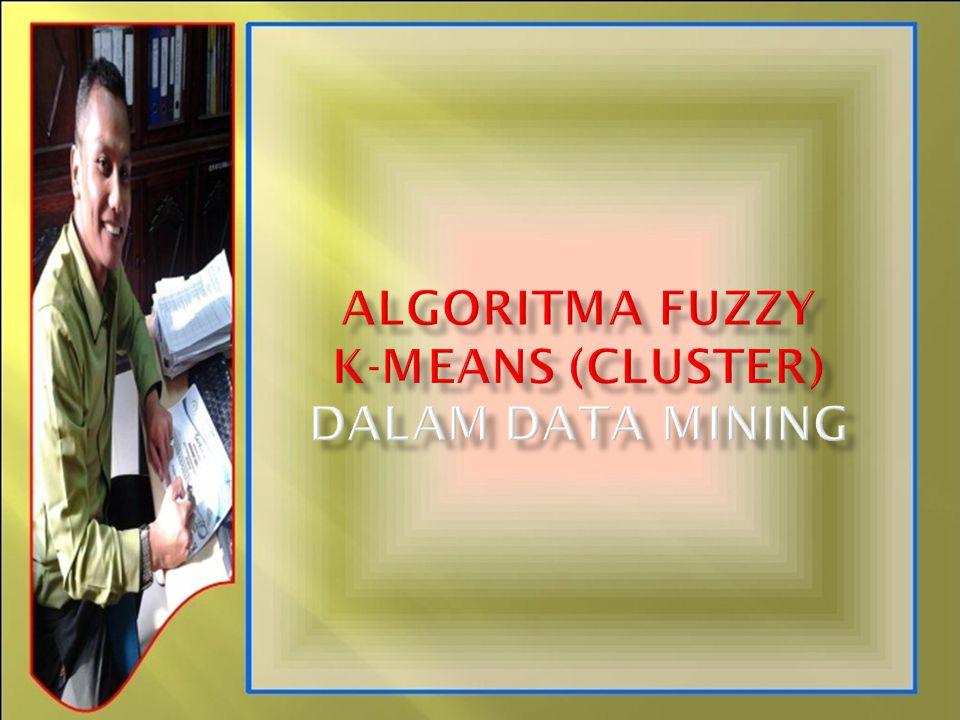 Clustering merupakan suatu teknik data mining yang membagi-bagikan data ke dalam beberapa kelompok (grup atau cluster atau segmen) yang tiap cluster dapat ditempati beberapa anggota bersama-sama.