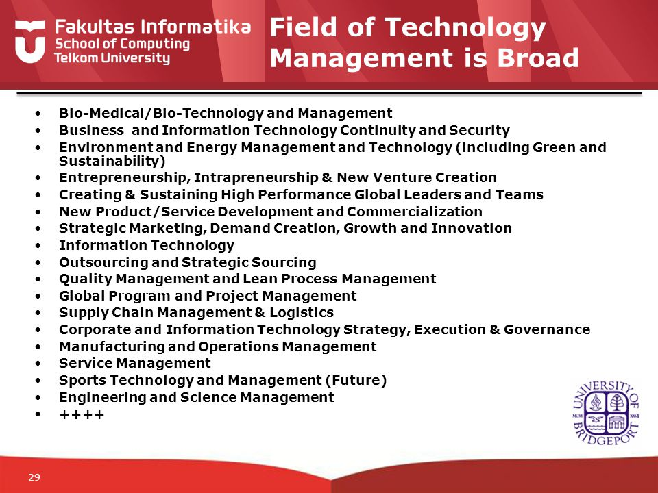 12-CRS-0106 REVISED 8 FEB 2013 Outlook for Engineering and IT Management Jobs – USA – 2008* National estimates for:** Engineering Managers - Computer and Information Systems Managers - Number of People EmployedAverage Annual Salary** 190,000$ 125,000 280,000$ 123,000 Note: Technology Management is inter-disciplinary and covers many more fields than Engineering and I.T.