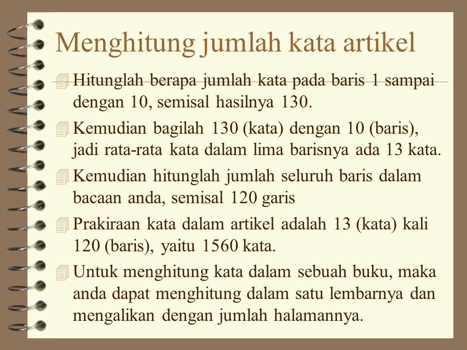 Menghitung jumlah kata artikel 4 Hitunglah berapa jumlah kata pada baris 1 sampai dengan 10, semisal hasilnya 130.