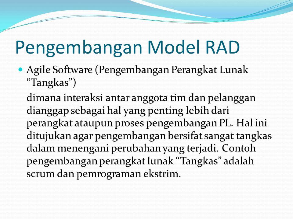 """Pengembangan Model RAD Agile Software (Pengembangan Perangkat Lunak """"Tangkas"""") dimana interaksi antar anggota tim dan pelanggan dianggap sebagai hal y"""