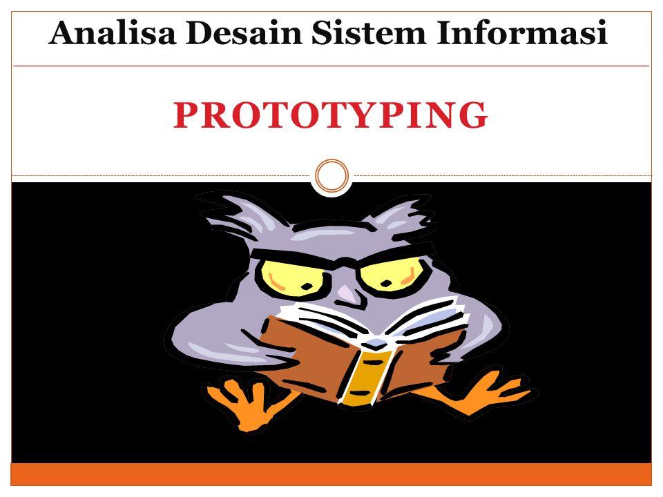 PROTOTYPING Analisa Desain Sistem Informasi