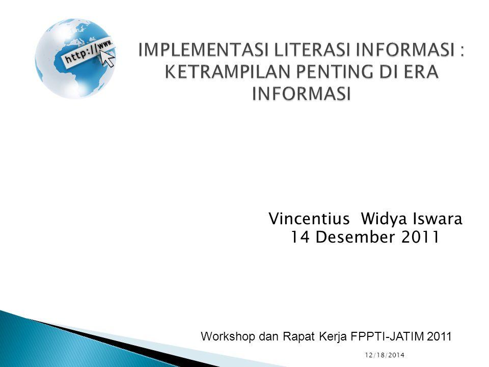 Vincentius Widya Iswara 14 Desember 2011 12/18/2014 Workshop dan Rapat Kerja FPPTI-JATIM 2011