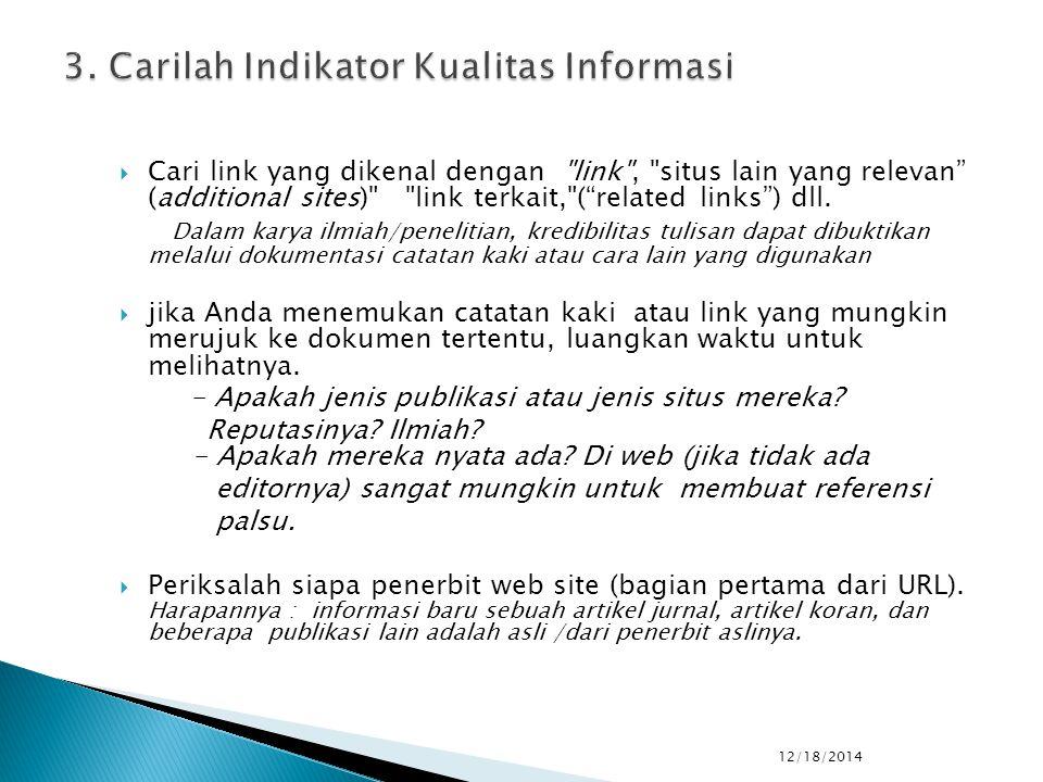  Cari link yang dikenal dengan link , situs lain yang relevan (additional sites) link terkait, ( related links ) dll.