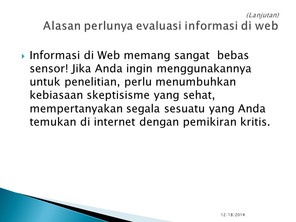  Informasi di Web memang sangat bebas sensor.