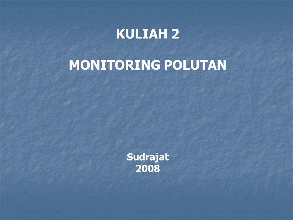MONITORING POLUTAN 2.1.