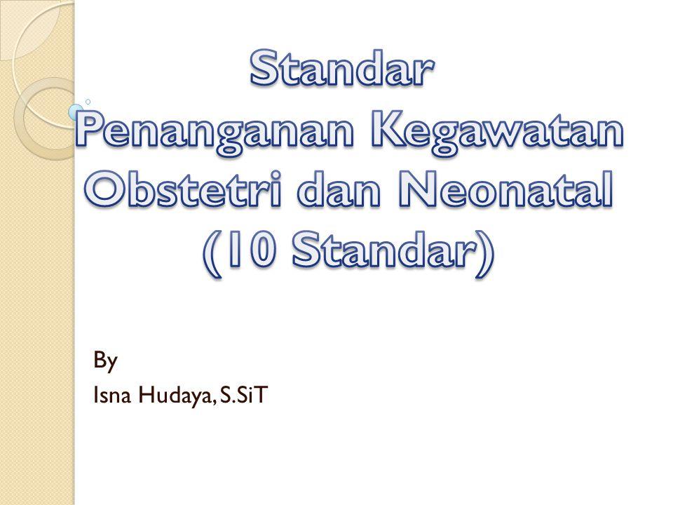 By Isna Hudaya, S.SiT