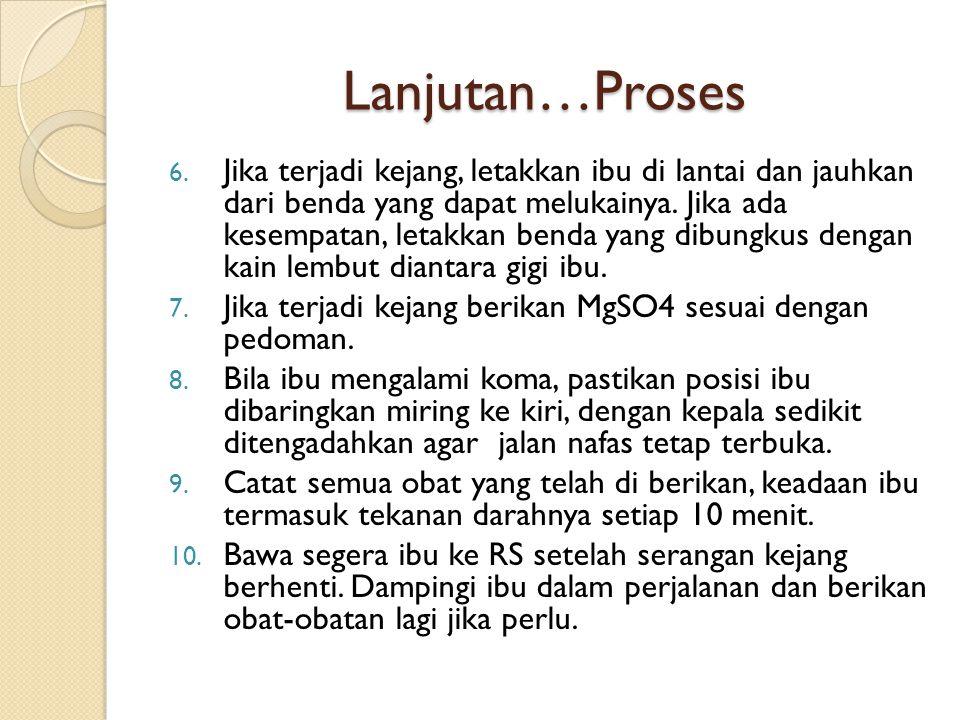 Lanjutan… Proses 18.