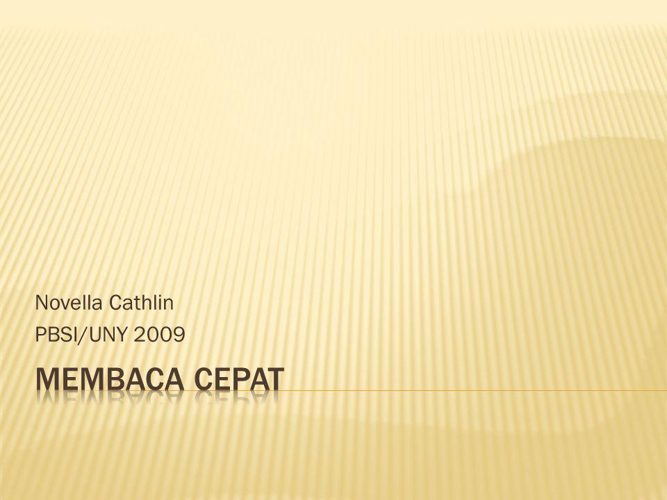 Novella Cathlin PBSI/UNY 2009
