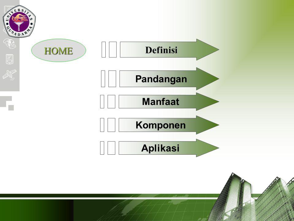 Company Logo HOME Definisi Pandangan Manfaat Komponen Aplikasi