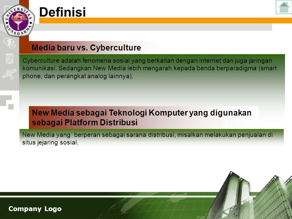 Company Logo Cyberculture adalah fenomena sosial yang berkaitan dengan internet dan juga jaringan komunikasi. Sedangkan New Media lebih mengarah kepad