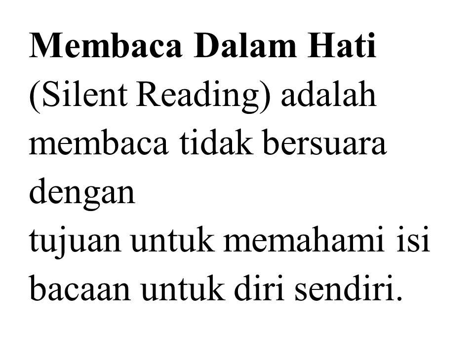 Membaca Sekilas (scanning) adalah membaca dengan melihat sekilas bagian-bagian teks terutama judul, daftar isi dan lain-lain.