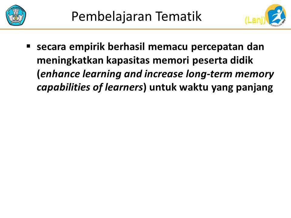 Pembelajaran Tematik Integratif  Pembelajaran tematik integratif /terintegrasi (integrated thematic instruction, ITI) asalnya dikonseptualisasikan tahun 1970an.