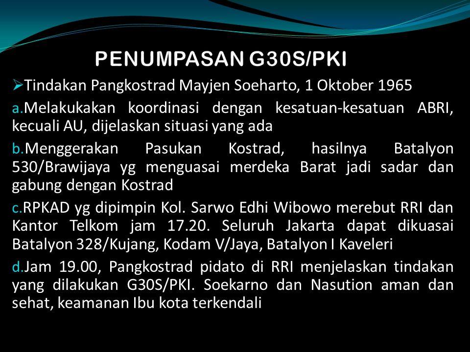  Tindakan Pangkostrad Mayjen Soeharto, 1 Oktober 1965 a.