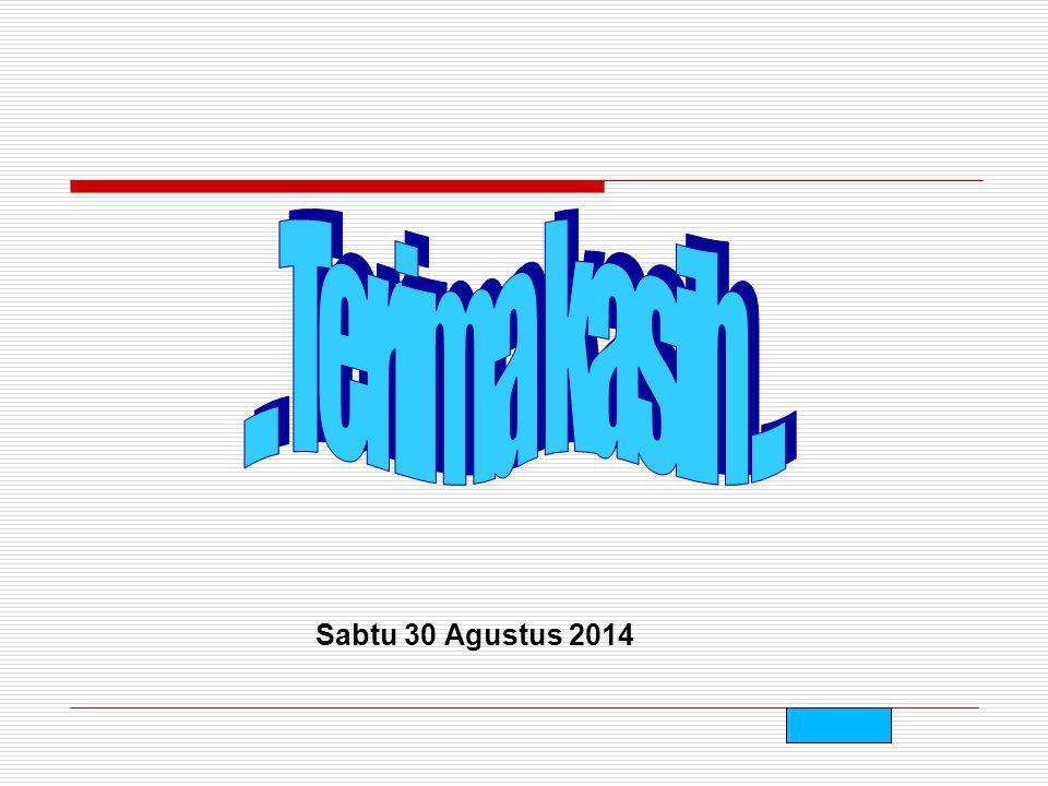 Sabtu 30 Agustus 2014