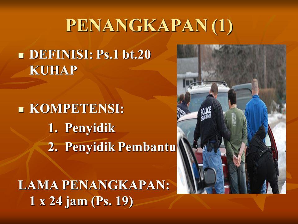 JANGKA WAKTU PASAL 24-29 PASAL 24-29 1.Penyidik Ps.