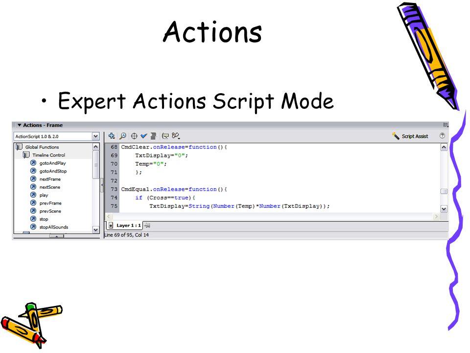 Actions Expert Actions Script Mode