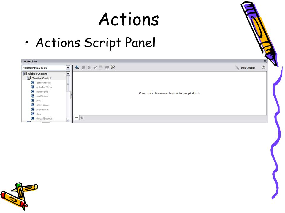 Actions Actions Script Panel