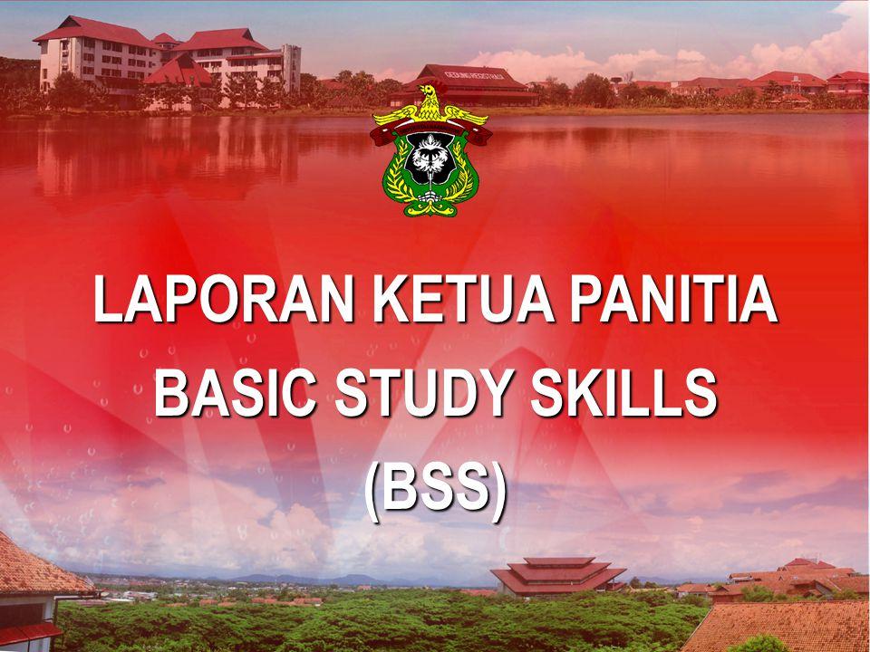Makassar, 30 Maret 2007 LAPORAN KETUA PANITIA BASIC STUDY SKILLS (BSS)