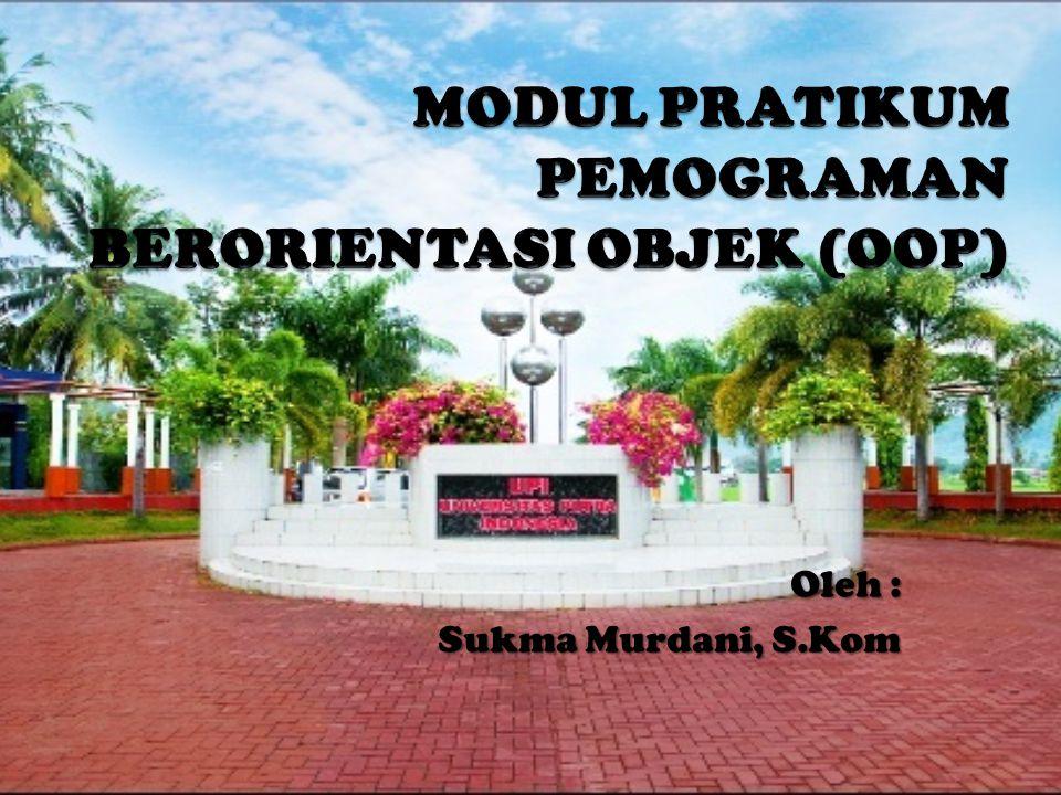 Oleh : Sukma Murdani, S.Kom