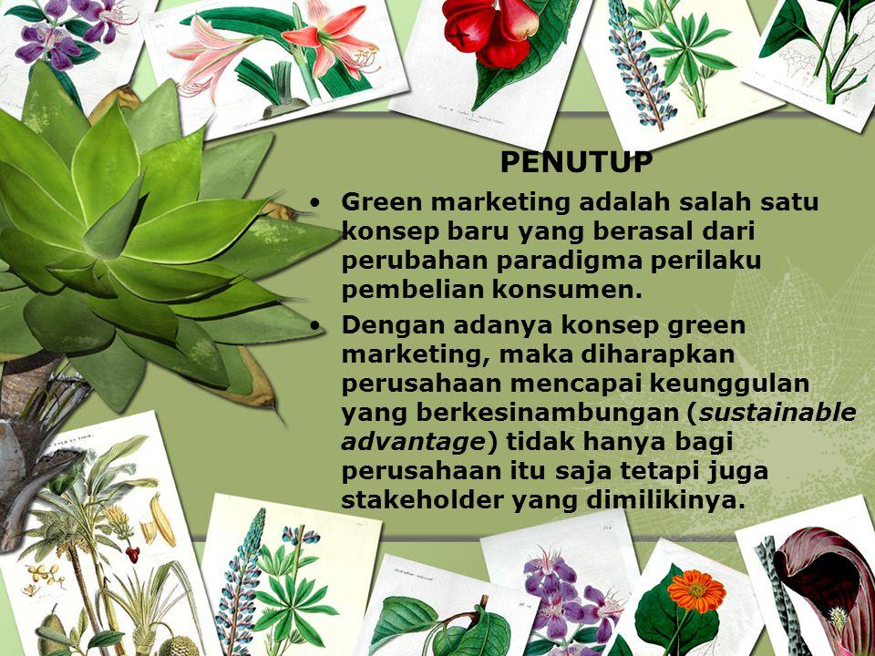 Green marketing adalah salah satu konsep baru yang berasal dari perubahan paradigma perilaku pembelian konsumen. Dengan adanya konsep green marketing,