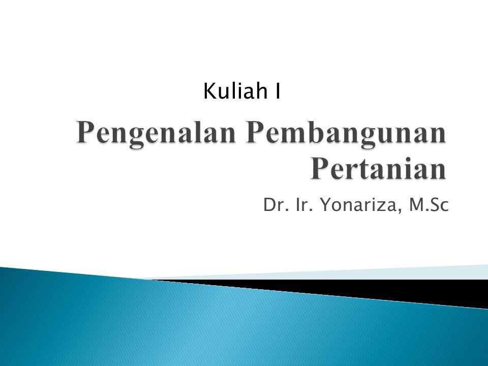 Dr. Ir. Yonariza, M.Sc Kuliah I